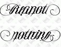 Regret Nothing Ambigram Tattoo Design More