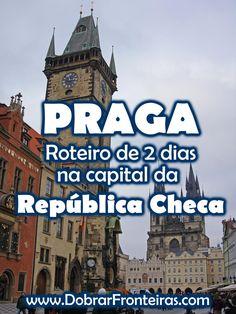 Roteiro de viagem para conhecer o melhor de Praga em 2 dias #praga #viagens