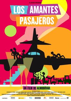 Los amantes pasajeros http://www.imdb.com/title/tt2243389/?ref_=nv_sr_1