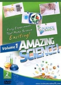 DVD-2012 Amazing Science Volume 1 Scope: 23 experiments are demonstrated and students follow along with the materials list and step-by-step instructions. Scientific concepts are explained.  Selection: DVD a useful tool for K-8 with limited science instruction. $19.95