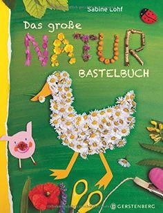 Das große Naturbastelbuch von Sabine Lohf http://www.amazon.de/dp/3836957965/ref=cm_sw_r_pi_dp_m3hHvb0QXMTCM