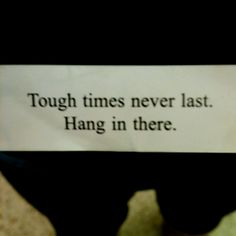 Tough times Tough Times, Wise Words, Prayers, Cards Against Humanity, Inspire, Quotes, Quotations, Hard Times, Prayer
