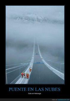 PUENTE EN LAS NUBES - Sólo en Noruega