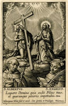 Saint Albert of Sicily (Trapani) Hieronymus Wierix (1553 - 1619) The Adoration of God and Veneration of the Virgin by Saints Albert of Trapani and Angelus, Martyr c. 1615 Engraving 92 mm x 60 mm The British Museum, London