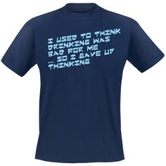 Gave Up Thinking T-shirt - SwedenRockShop