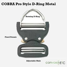 Cobra D Ring Pro Style Black,Cobra D ring pro style is the industry leading buckle for high stress and load applications likes para-sport, oil riggers and more. ,https://www.canvasetc.com/product/cobra-d-ring-pro-style-black/ ,  #austrialpincobrabuckle #cobrametalbuckle #cobratheoriginalbuckle