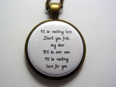 Civil Wars Lyrics Quote Kingdom Come Necklace Choice of Antique Bronze or Antique Silver Plate