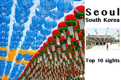 Top 10 Must-See Destinations in Seoul, South Korea and how to get there: Buddha's Birthday and Lotus Lantern Festival, Korean Baseball, DMZ, Palace, Bongeunsa Temple, Noryangin Fish Market, Korea War Memorial and more!