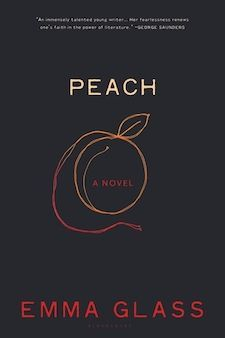 Peach: A Novel by Emma Glass