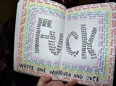 Words fuck,  wreck this journal!