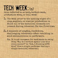 6 Things That Are True About Tech Week humor Theater 6 Things Theatre Jokes, Theatre Problems, Theatre Nerds, Music Theater, Theater Quotes, Stage Crew, Teaching Theatre, Broadway Theatre, Musicals Broadway