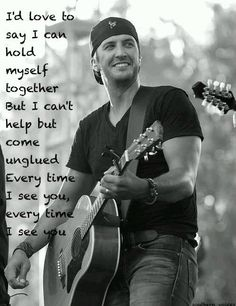 i've never heard this song, but i know exactly how that feels!  must google every time i see you by luke bryan...