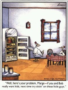 Far side happy birthday card classic comic strip humor classic well theres your problem marge if you and bob really want kids next time try sittin on these little guys the far side by gary larson bookmarktalkfo Images