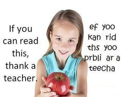 Teachers are gifted readers.