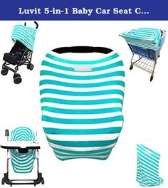 Luvit 5-in-1 Baby Car Seat Canopy, Stroller Shade, Shopping Cart Cover, High Chair Cover and Nursing Cover All-In-One Universal Fit in Teal and White Stripes. Stretchy Stripes 5-in-1 can be used as a car seat cover, stroller shade, high chair cover, shopping cart cover and nursing cover. Designed to fit any infant car seat, stroller, high chair, shopping cart and nursing moms. Very quick and easy to put on and take off and is made of high quality rayon blend fabric that is machine…