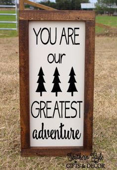 You are our Greatest Adventure Nursery Childs Bedroom Playroom Woodlands Tribal Theme Decor Quote Sign Farmhouse Style Rustic Wood Framed by SouthernStyleDecor1 on Etsy https://www.etsy.com/listing/496956522/you-are-our-greatest-adventure-nursery