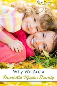 Why We Are a Charlotte Mason Family -