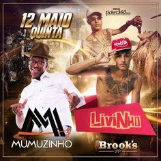 Brook's SP | Mumuzinho e Livinho - http://www.baladassp.com.br/balada-sp-evento/Brooks-SP/178