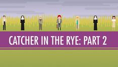 Language, Voice, and Holden Caulfield: The Catcher in the Rye Part 1 In which John Green examines JD Salinger's novel The Catcher in the Rye. John pulls out the old school literary criticism by. Crash Course Literature, Ap Literature, American Literature, Holden Caulfield, Catcher In The Rye, John Green, Hank Green, Literary Criticism, High School English