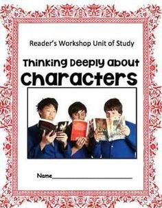 Character Study: Following Characters into Meaning.