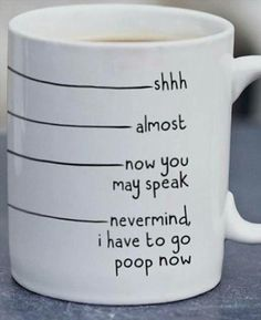 Too bad, I have to go now shit ©, funny coffee - cup of tea - DIY - Funny Coffee Mugs, Funny Mugs, Coffee Mug Sayings, Funny Gifts, Tea Quotes Funny, Coffee Mug Crafts, Beer Quotes, Coffee Tumbler, Humor Quotes