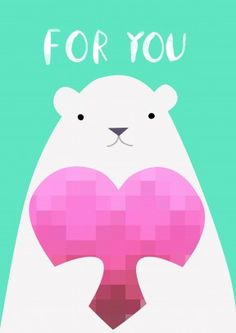 For You Bear| Valentine's Day Card For You. The cute Polar Bear holds out his heart to you. A great all round card . Especially for a valentine, anniversary, sympathy, leaving card or mother's day.