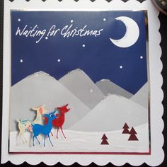 Handmade Christmas Card gift idea by Denise Watson found on MyOwnCreation: Deer on a hillside looking up into night sky - caption Waiting for Christmas. On quality white card with scalloped edges. Special offer - 3 from this range for 5.00