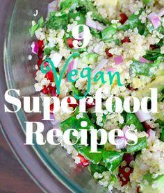 9 Vegan Superfood Recipes