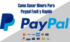 Formas de ganar dinero por Paypal facil y rapido