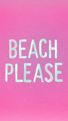 Beach Please. or Beach, Please! I Love The Beach, Summer Of Love, Summer Fun, Summer Time, Pink Summer, Summer Bucket, Summer Colors, Spring Break, Summer Things