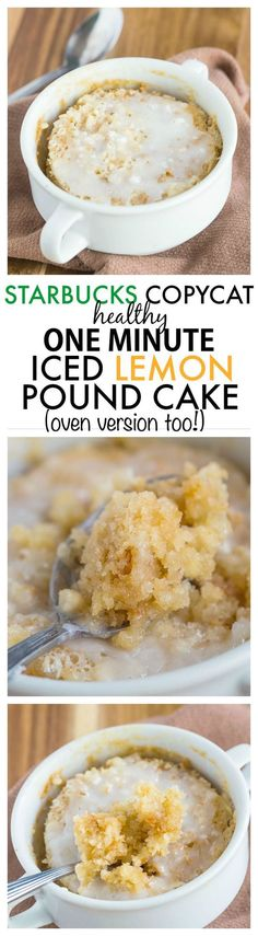 Healthy 1 Minute Iced Lemon Pound Cake {STARBUCKS COPYCAT}- Moist, fluffy and less than 100 calories, this cake takes 1 minute with an oven version too!} (low carb snack ideas mug cakes) Healthy Cake, Healthy Sweets, Healthy Snacks, Healthy Recipes, Diabetic Snacks, Eating Healthy, Low Carb Desserts, Vegan Desserts, Delicious Desserts