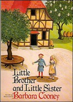 Little Brother and Little Sister, by Barbara Cooney