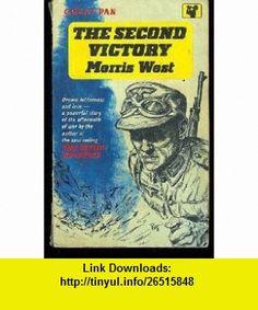 The Second Victory (Coronet ) (9780340377680) Morris West , ISBN-10: 0340377682  , ISBN-13: 978-0340377680 ,  , tutorials , pdf , ebook , torrent , downloads , rapidshare , filesonic , hotfile , megaupload , fileserve