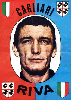 B efore Gigi Riva joined them, Cagliari were a provincial club who had won nothing, and had spent most of their time in Serie B. Football Stickers, Football Cards, Football Soccer, Laws Of The Game, Image Foot, Association Football, Player Card, Most Popular Sports, Everton Fc