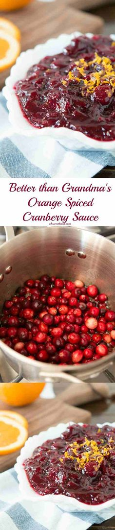 The best cranberry sauce and it has a secret you're going to love! ohsweetbasil.com