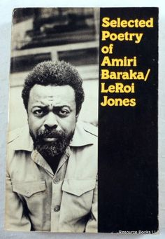 Selected Poetry of Amiri Baraka/Leroi Jones. by Amiri Baraka / Leroi Jones