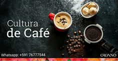 Cultura del Café  #ORGANO  Whatsapp: +591 76777544