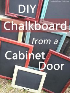 DIY Chalkboard from a Cabinet Door - Repurposing Inspiration from Facelift Furniture Diy Cupboard Doors, Cabinet Door Crafts, Diy Cupboards, Updating Cabinets, Cupboard Ideas, Cabinet Ideas, Diy Furniture Projects, Repurposed Furniture, Wood Projects