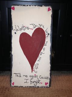 Valentines slate