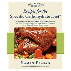 Recipes for the Specific Carbohydrate Diet: The Grain-Free, Lactose-Free, Sugar-Free Solution to IBD, Celiac Disease, Autism, Cystic Fibrosis, and Other Health Conditions (Healthy Living Cookbooks) * Find out more about the great product at the image link.