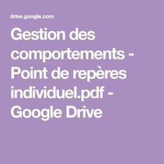 Gestion des comportements - Point de repères individuel.pdf - GoogleDrive Google Drive, Le Point, School Stuff, Classroom Management, Behavior, Discus, September, Children