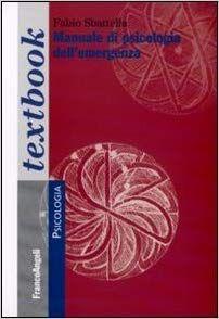 Amazon.it: Manuale di psicologia dell'emergenza - Fabio Sbattella - Libri