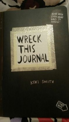 My Wreck This Journal; wreck with me.
