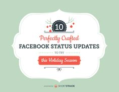 10 Perfectly Crafted Facebook Status Updates for the Holidays [FREE PDF]