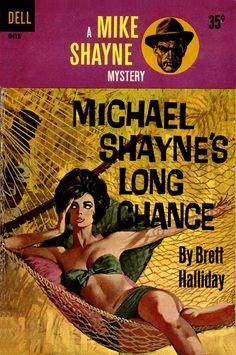 1961: Michael Shayne's Long Chance by Brett Halliday.