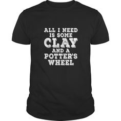 Pottery T shirt for Potters and Ceramic Artists, Order HERE ==> https://www.sunfrog.com/LifeStyle/113169481-405326692.html?53625, Please tag & share with your friends who would love it , #birthdaygifts #jeepsafari #renegadelife