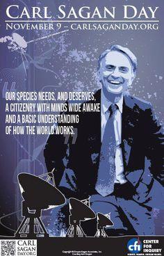 ~ Carl Sagan Day - Should be a national holiday!