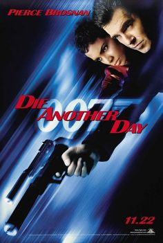 Die Another Day Movie Poster #2 - Internet Movie Poster Awards Gallery 2002