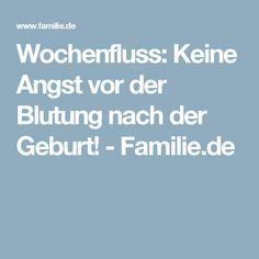 Wochenfluss: Keine Angst vor der Blutung nach der Geburt! - Familie.de