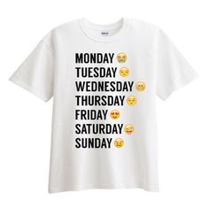 Monday thru Sunday Emoji White T shirt - Fresh-tops.com